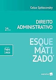 Direito administrativo esquematizado - 2ª edição de 2019