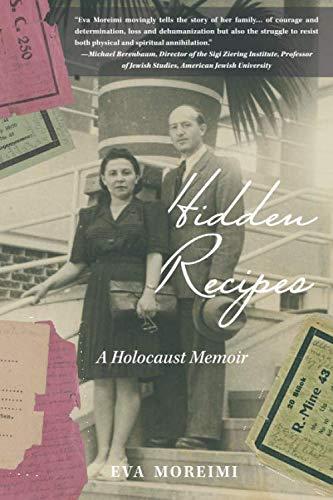 Hidden Recipes: A Holocaust Memoir