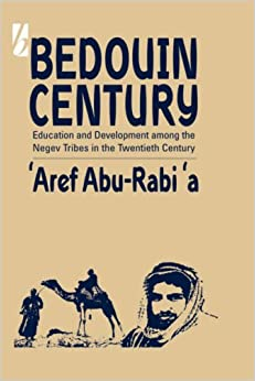 Book Bedouin Century: Education and Development Among the Negev Tribes in the Twentieth Century