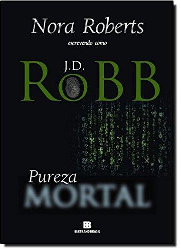Pureza Mortal - Série Mortal. Volume 15