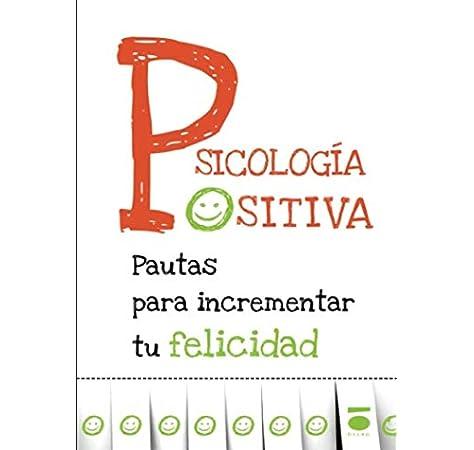 Psicología positiva: Amazon.es: Cataluña, Dafne, Fiz, Javier: Libros