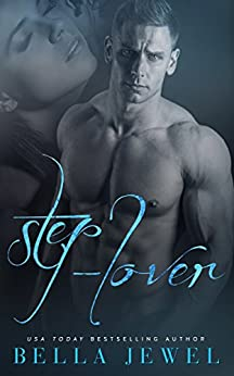 Step Lover Stepbrother Romance Bella Jewel ebook