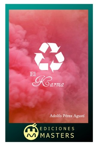 El Karma  [Agusti, Adolfo Perez] (Tapa Blanda)