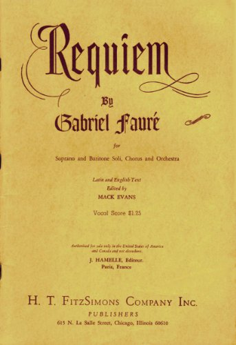 Requiem Vocal Score: For Soprano and Baritone Soli, Chorus and Orchestra