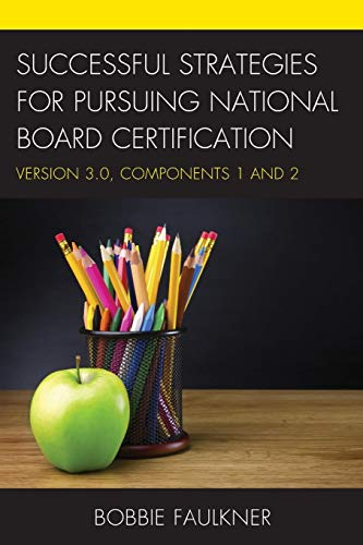 Pdf Test Preparation Successful Strategies for Pursuing National Board Certification: Version 3.0, Components 1 and 2 (What Works!)