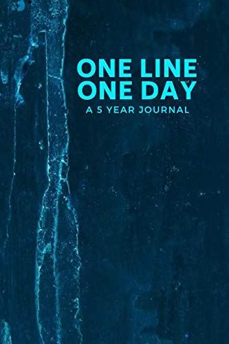 One Line One Day A 5 Year Journal: A 5-year line a day, Daily Memory Keepsake Notebook, Gifts for Mother, Mum, Mom, Sister, Niece, Grandma, Daughter, ... Note Quotes Dairy, 6