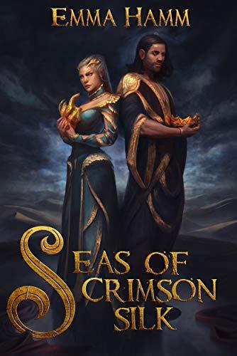 Seas of Crimson Silk (Burning Empire Book 1)