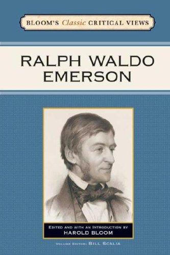 Ralph Waldo Emerson (Bloom's Classic Critical Views)