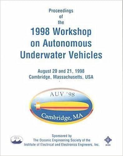 Proceedings of the 1998 Workshop on Autonomous Underwater Vehicles: August 20 and 21, 1998 Cambridge, Massachusetts, USA