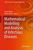 Mathematical Modelling and Analysis of Infectious