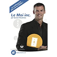 Le Moi inc. (French Edition)