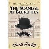The Scandal At Bletchley (Hilary Manningham-Butler) (Volume 1)
