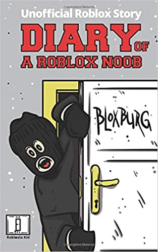 amazon diary of a roblox noob roblox bloxburg unofficial new