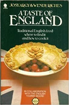 A taste of england traditional english food where to find it a taste of england traditional english food where to find it and how to cook it import forumfinder Image collections