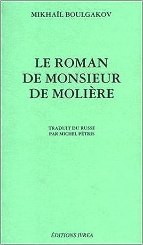 Livre gratuits Le Roman de monsieur de Molière pdf