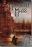 Midnight Mass, F. Paul Wilson, 1587670798
