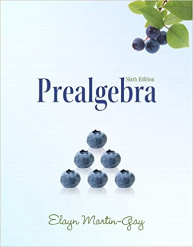 Prealgebra (6th Edition) (The Martin-Gay Paperback Series): Elayn ...