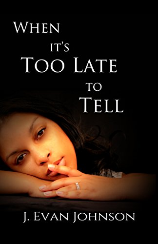 Search : When It's Too Late to Tell (When it's . . . Book 1)