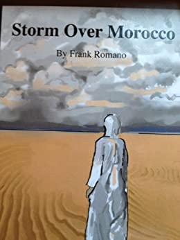Storm Over Morocco 4th Edition by [Romano, Frank]
