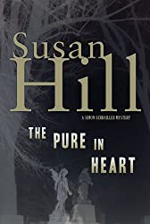 The Pure in Heart: A Simon Serrailler Mystery