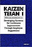img - for Kaizen Teian 1: Developing Systems for Continuous Improvement Through Employee Suggestions by Japan Human Relations Association (1992-04-03) book / textbook / text book