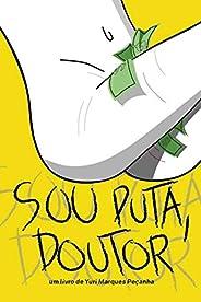 """""""Sou Puta, Doutor"""": Um Livro de Yuri Marqu"""