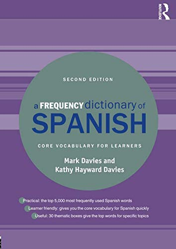 A Frequency Dictionary of Spanish (Routledge Frequency Dictionaries)