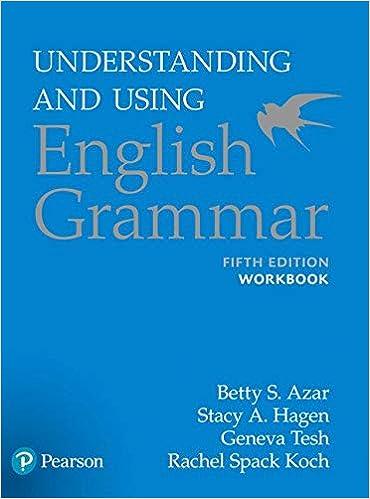 Workbook Understanding And Using English Grammar 5th Edition