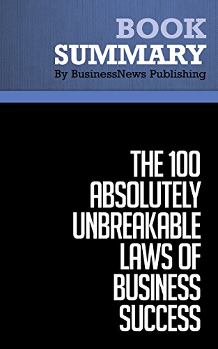 Summary : The 100 Absolutely Unbreakable Laws of Business Success - Brian Tracy: The Practical Guide to Guaranteed Success Pdf