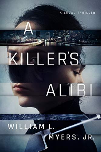 A Killer's Alibi (Philadelphia Legal) (English Edition)