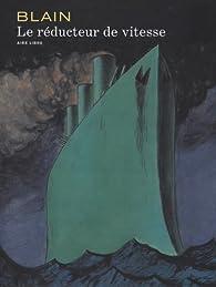 Le Réducteur de vitesse - tome 1 - Le réducteur de vitesse (AL25) (édition spéciale) par Christophe Blain