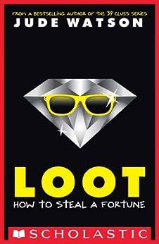 Loot by [Watson, Jude]