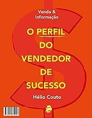 Venda e informação: O perfil do vendedor de sucesso