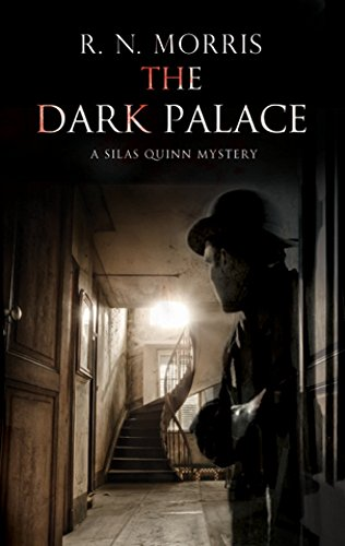Dark Palace, The: Murder and mystery in London, 1914 (A Silas Quinn Mystery) pdf epub