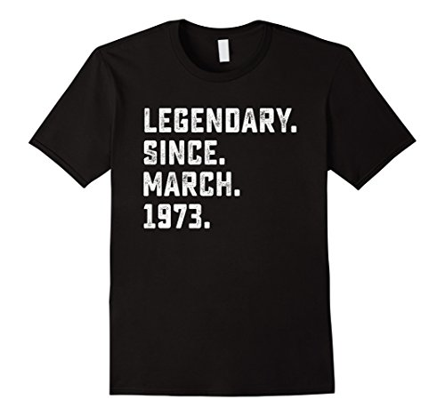 Legendary Since March 1973 45th Years Old Birthday Shirt