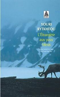 L'étrangère aux yeux bleus par Rytkhèou