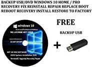 BACKUP USB/DVD WINDOWS 10 HOME / PRO RECOVERY FIX REINSTALL REPAIR REPLACE BOOT REBOOT RECOVERY INSTALL RESTOR