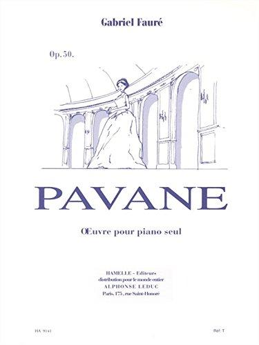 Faure Pavane Sheet Music (Pavane Opus 50 - piano - Hamelle)