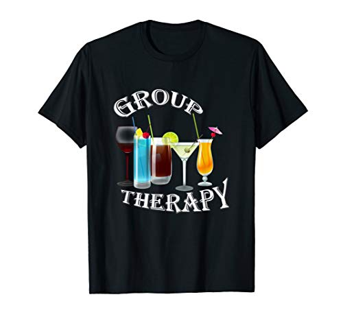 Group Therapy Drinks T-shirt Drinking Therapy Shirt