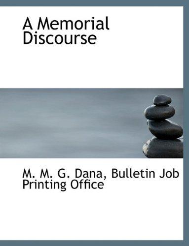 Read Online A Memorial Discourse PDF