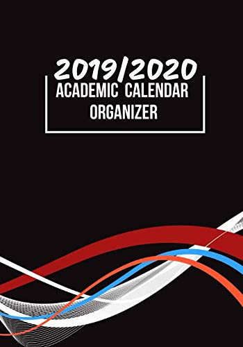 """2019/2020 Academic Calendar Organizer: Simple Easy To Use August 2019 to July 2020 Academic Daily Weekly Monthly and Year Calendar Planner Organizer ... 7""""x10"""" 120 pages. (Academic Session Planner)"""