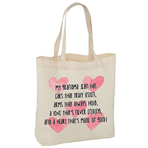 Grandma tote bag, shopping bag, personalised, made to order, my grandma has ears that truly listen, arms that always hold, a love that's never ending and a heart made of gold