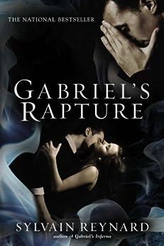 Gabriel's Rapture (Gabriel's Inferno Trilogy Book 2) by [Reynard, Sylvain]