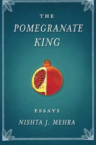 Cover of The Pomegranate King: Essays