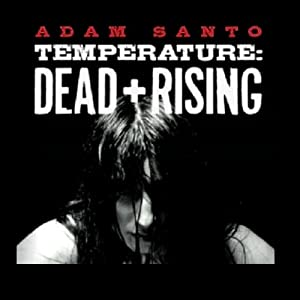Temperature: Dead and Rising Audiobook