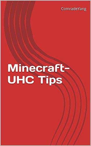 Minecraft-UHC Tips