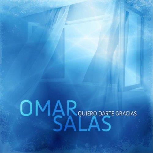 quiero darte gracias omar salas from the album quiero darte gracias