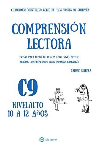 Cuadernos de comprensión lectora para niños de 10 a 12 años. Nivel Alto C-9. Los viajes de Gulliver. (Nivel Alto C. Los viajes de Gulliver.) (Volume 9)  [Guilera, Jaume] (Tapa Blanda)