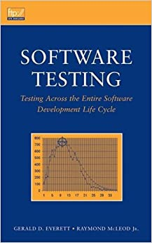 Book Software Testing: Testing Across the Entire Software Development Life Cycle (Wiley - IEEE)