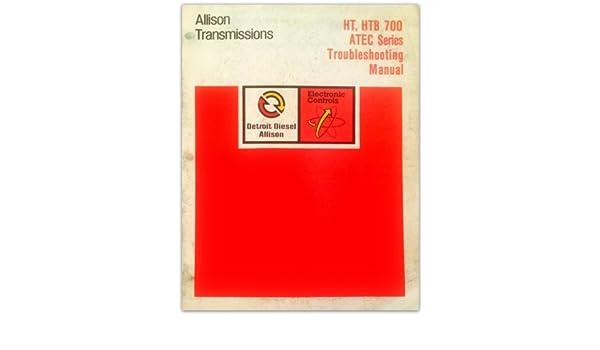 Detroit Diesel Allison Transmissions HT, HTB 700 ATEC Series